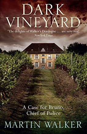 Dark Vineyard: The Dordogne Mysteries 2 (English Edition)