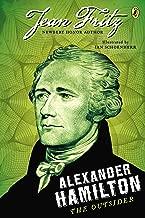 Alexander Hamilton: the Outsider