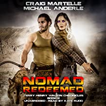 Nomad Redeemed: Terry Henry Walton Chronicles, Book 2