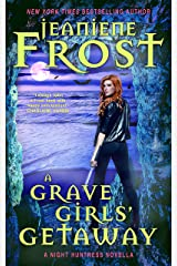 A Grave Girls' Getaway Kindle Edition