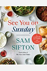 See You on Sunday: A Cookbook for Family and Friends Kindle Edition