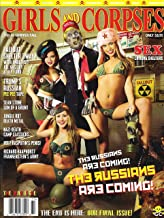 GIRLS AND CORPSES Magazine SUMMER FALL 2017 Volume II, TRUMP'S RUSSIAN PEE PEE TAPE, THE RUSSIANS ARE COMING