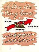 Follow the Wavy Arrow (20th Bn., 1171st Gp., 1340th Bn.)