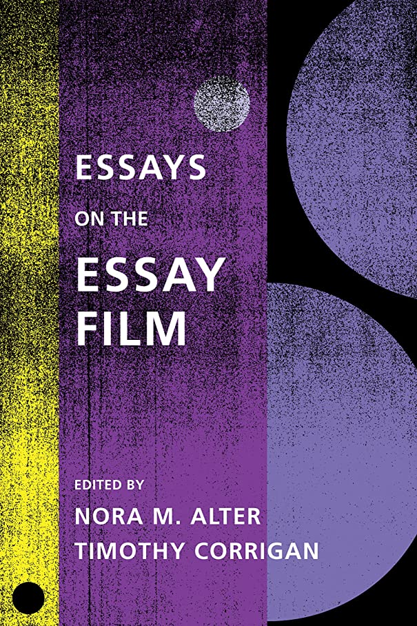 エンジン離す彼自身Essays on the Essay Film (Film and Culture Series) (English Edition)