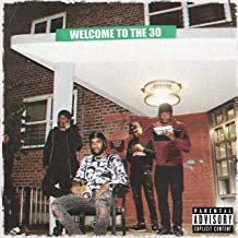 Welcome to the 30 [Explicit]