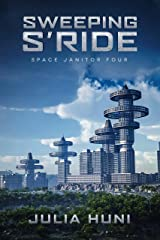 Sweeping S'Ride: Space Janitor Four Kindle Edition