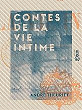 Contes de la vie intime (French Edition)