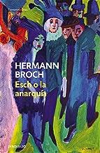 Esch o la anarquía (Trilogía de los sonámbulos 2) (Spanish Edition)