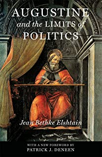 Augustine and the Limits of Politics (Catholic Ideas for a Secular World)