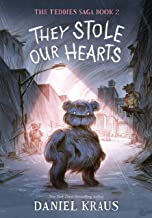 They Stole Our Hearts (The Teddies Saga, 2)