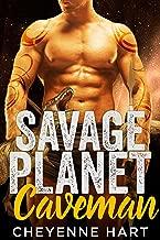Savage Planet Caveman (SciFi Romance): Book 2
