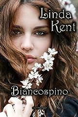 Biancospino (Evershine Vol. 1) Formato Kindle