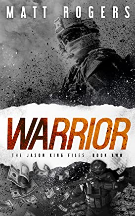 Warrior: A Jason King Thriller (The Jason King Files Book 2) (English Edition)