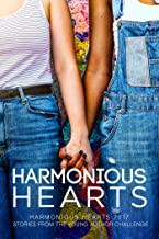 Harmonious Hearts 2017 - Stories from the Young Author Challenge (Harmony Ink Press - Young Author Challenge Book 4)