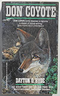 Don Coyote: The Good Times and the Bad Times of a Much Maligned America