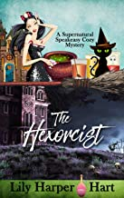 The Hexorcist (A Supernatural Speakeasy Cozy Mystery Book 1) (English Edition)