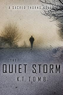 The Quiet Storm (Sacred Thorns Book 3)