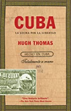 Cuba: La lucha por la libertad / The Pursuit of Freedom (Spanish Edition)