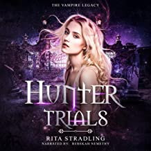 Hunter Trials: The Vampire Legacy, Book 2