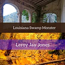 Louisiana Swamp Monster