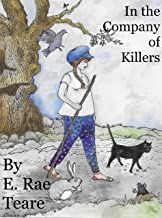 In the company of killers: A Novella