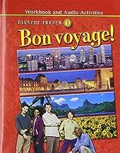 Bon Voyage Workbook and Audio Activities Glencoe French 1