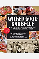 Wicked Good Barbecue: Fearless Recipes from Two Damn Yankees Who Have Won the Biggest, Baddest BBQ Competition in the World Kindle Edition