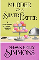 Murder on a Silver Platter (A Red Carpet Catering Mystery Book 1) Kindle Edition