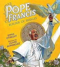 Pope Francis: Builder of Bridges