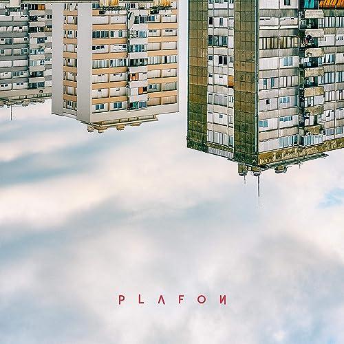 Plafon [Explicit]