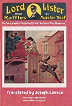 Lord Lister Known as Raffles, Master Thief 2: The Fake Jeweler's Punishment (Dime Novel Cover Book 16)