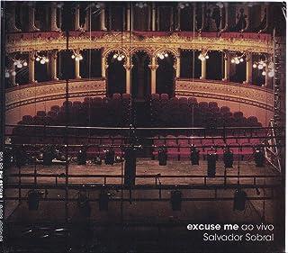 Salvador Sobral - Excuse Me Ao Vivo (LIVE) [CD] 2017