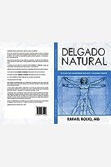 DELGADO NATURAL: Un plan para mantenerse delgado y saludable siempre (Spanish Edition) Kindle Edition