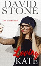 Loving Kate: Love Is Complicated
