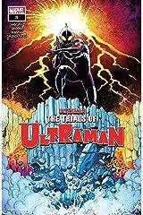 The Trials Of Ultraman #5 (of 5) (The Trials Of Ultraman (2021-)) Kindle Edition