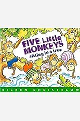 Five Little Monkeys Sitting in a Tree (A Five Little Monkeys Story) Kindle Edition