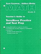 Scott Foresman-Addison Wesley Math, Grade 2, TEACHER'S GUIDE TO TERRA NOVA PRACTICE AND TEST PREP
