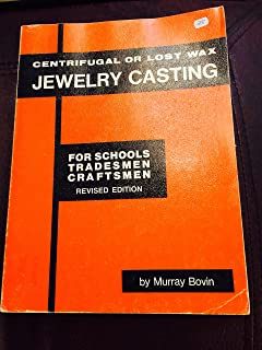Centrifugal or Lost Wax Jewelry Casting for Schools, Tradesmen, Craftsmen