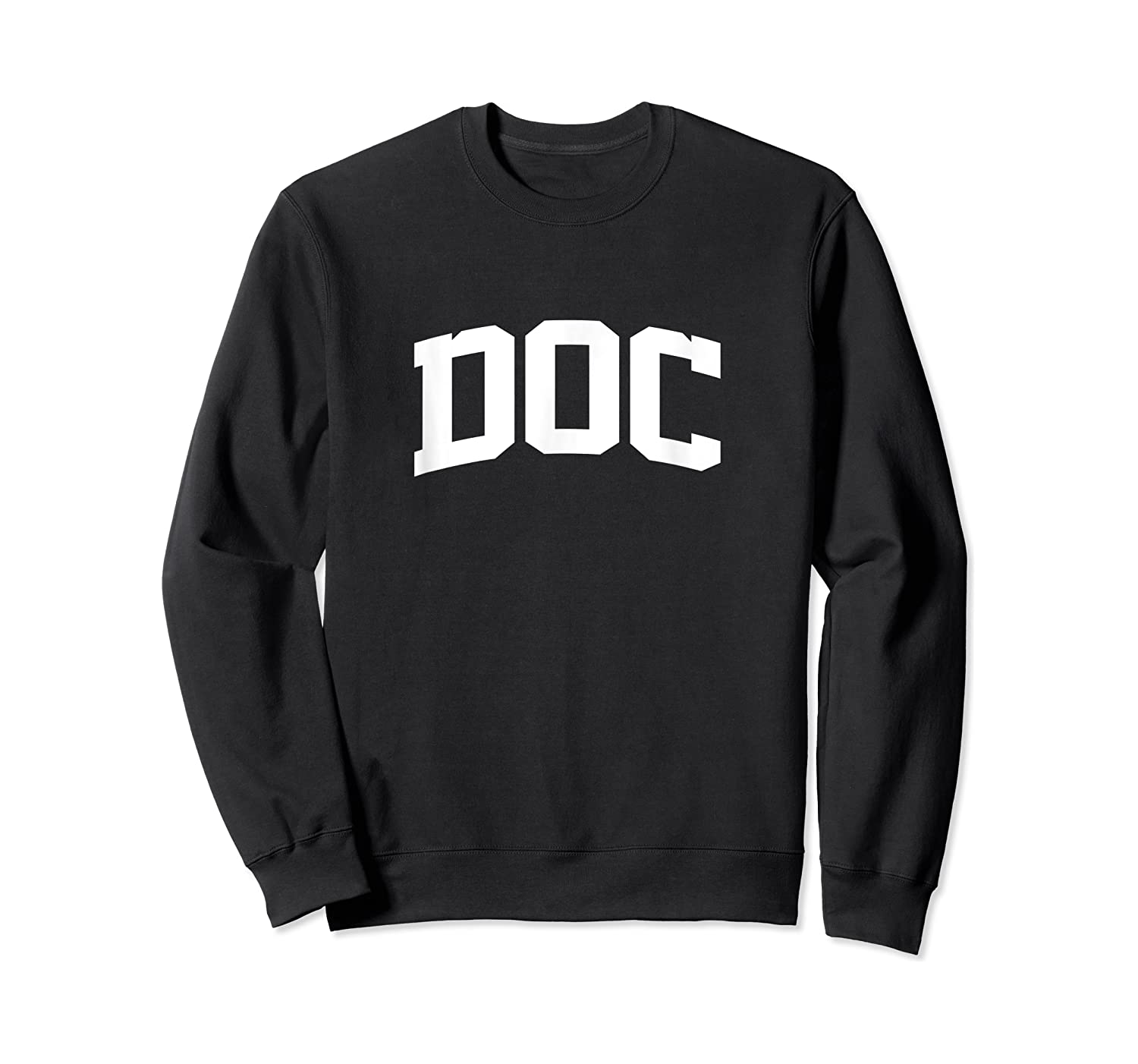 Doc Name Last Family First College Arch T-shirt Crewneck Sweater