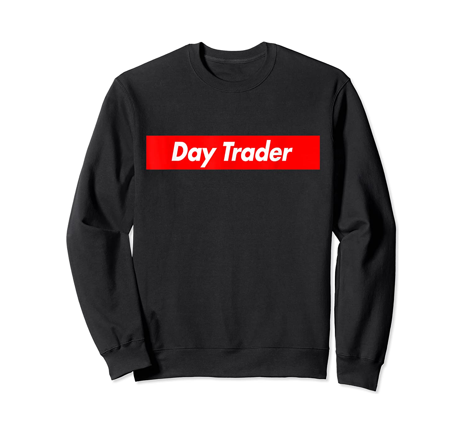 Day Trader Red Box Logo Funny T-shirt Crewneck Sweater
