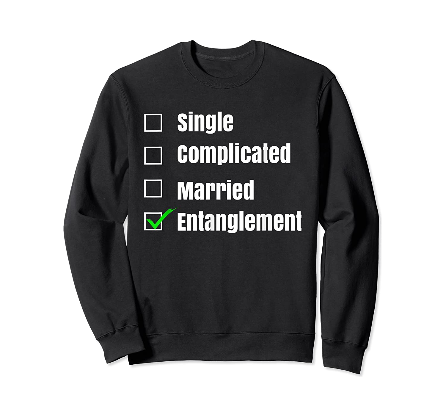 Single Complicated Married Entanglet Shirts Crewneck Sweater