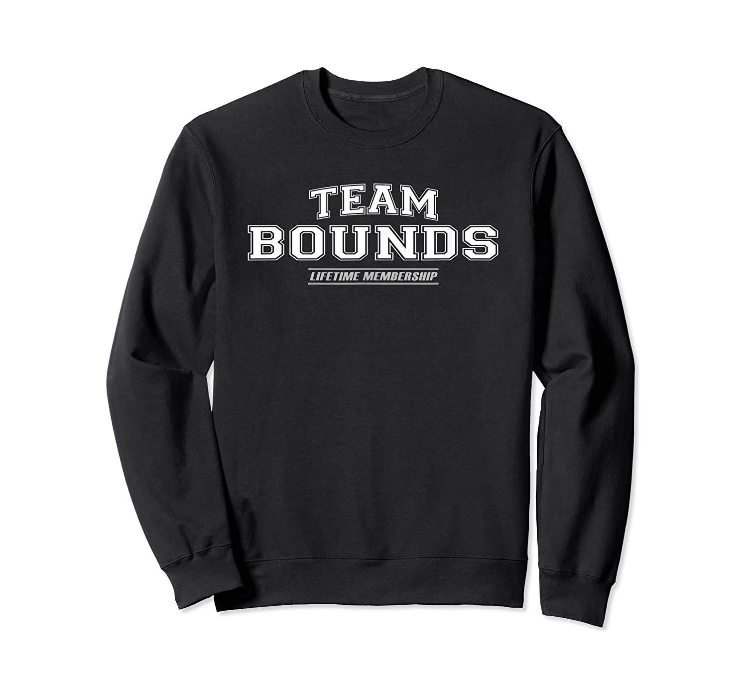 Team Bounds   Proud Family Surname, Last Name Gift T-shirt Crewneck Sweater