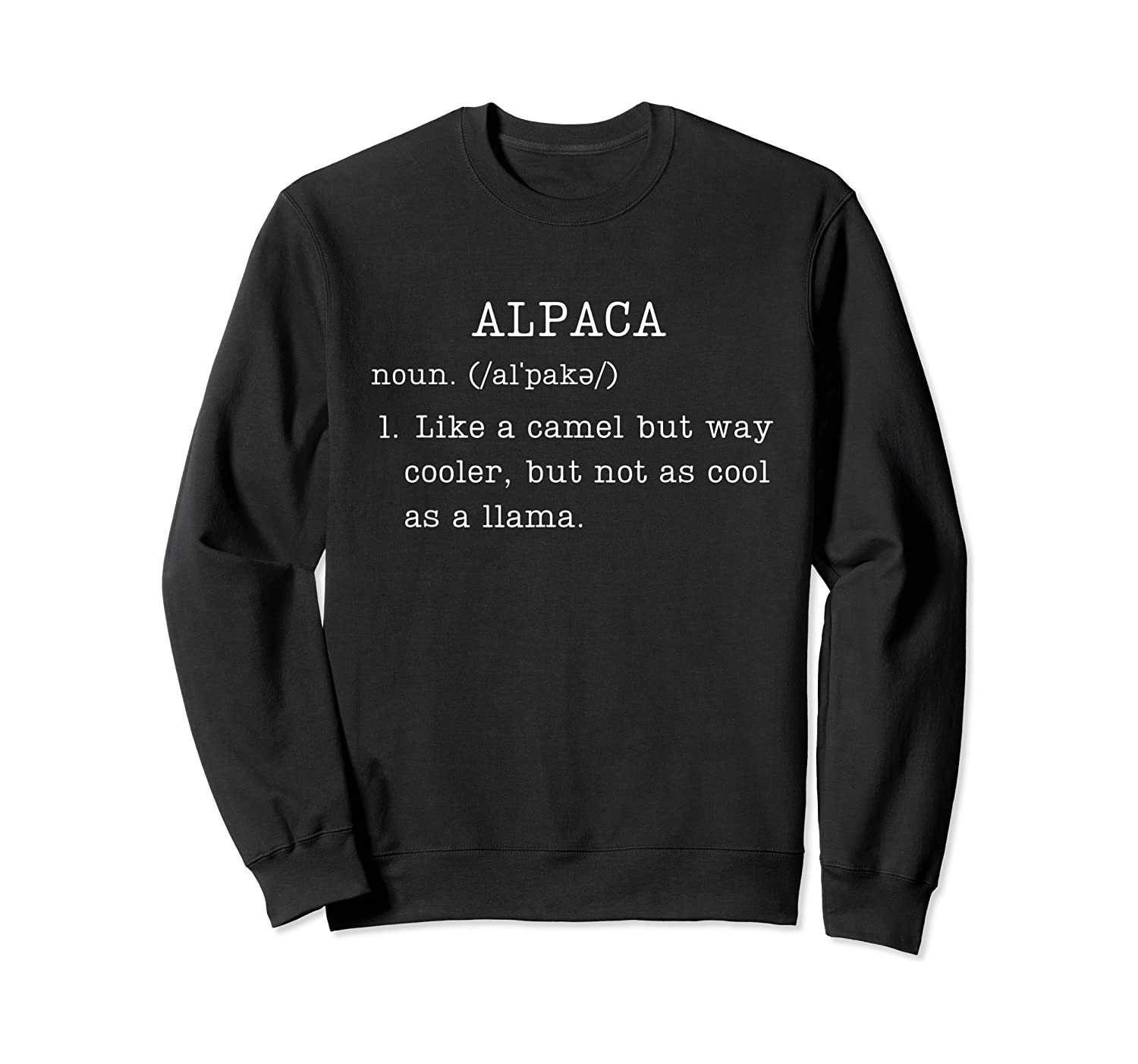 Funny Alpaca Gifts Dictionary Definition Humor Animal Lovers T-shirt Crewneck Sweater