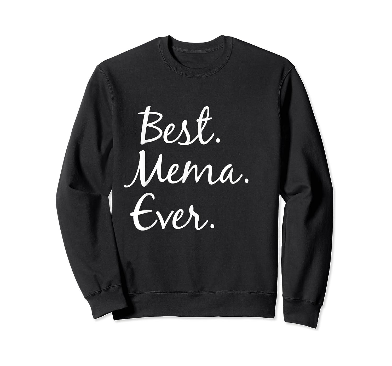 Best Mema Ever T-shirt - Gifts For Grandma Crewneck Sweater