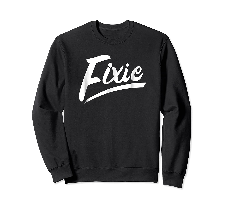 Fixie Shirt For Bike Messenger Crewneck Sweater