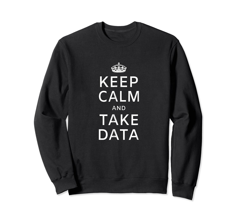Therapis Speech Therapis Take Data Shirts Crewneck Sweater