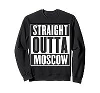 Straight Outta Moscow Shirts Sweatshirt Black