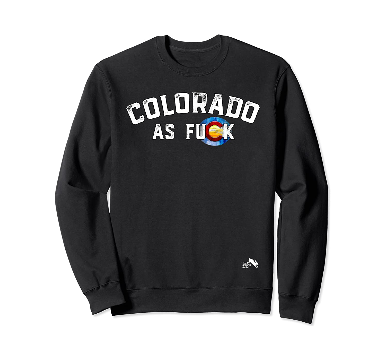 Colorado Shirt Rocky Mountains As Fuck Gift For Cussing Crewneck Sweater