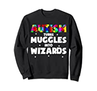 Autism Turns Muggles In To Wizards Autism Awareness Puzzle Shirts Sweatshirt Black