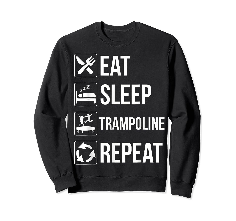 Eat Sleep Trampoline Repeat Funny Gift Shirts Crewneck Sweater